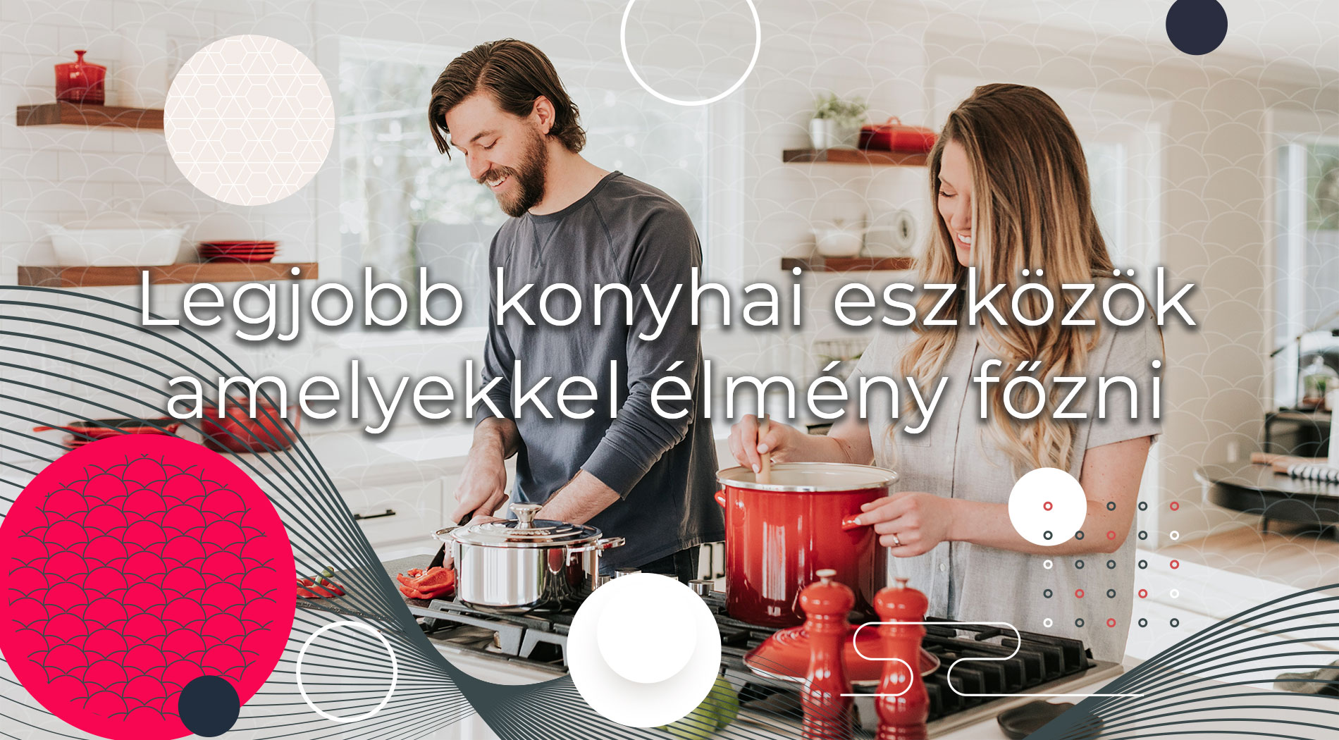 legjobb konyhai eszközk, amelyekkel élmény főzni